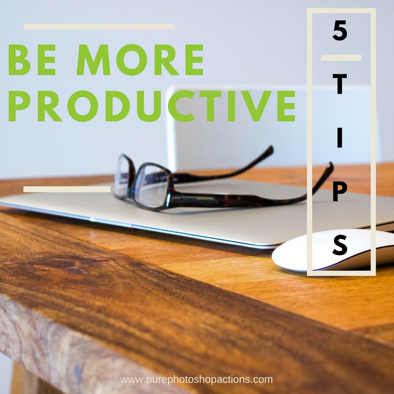 Five Steps to Greater Productivity